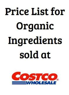 Check out this list of affordable organic products sold at Costco (including prices) to help you tighten your budget when buying organic! | 5DollarDinners.com