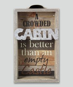 Love this 'Crowded Cabin' Wood Box Sign on #zulily! #zulilyfinds