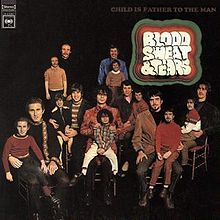 Child is Father to the Man, Blood Sweat and Tears. This was Blood Sweat and Tears first album. By the second album founder and lead singer Al Kooper had been fired and replaced by David Clayton Thomas. Jethro Tull, Pop Albums, Great Albums, Blues Rock, Lps, The Eagles, Columbia, Rock Album Covers, Blood Sweat And Tears