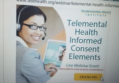 Confused about informed consent in telemental health practice? Learn more at the Telebehavioral Health Institute: www.telehealth.org/webinar/telemental-health-informed-consent