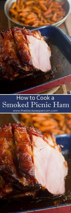 How to Cook a Picnic Ham Recipe -Roast Smoked Pork Shoulder - Baked picnic ham with a orange and brown sugar glaze is a classic comfort food meal and is easy to cook in the oven with this recipe. Roast the smoked pork shoulder. Smoked Pork Shoulder, Pork Shoulder Recipes, Smoked Pork Picnic Shoulder Recipe, Pork Shoulder Picnic Roast, Ham Recipes, Cooker Recipes, Recipies, Yummy Recipes, Smoked Ham Recipe