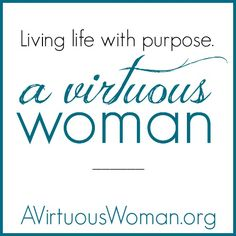 A Virtuous Woman provides resources for busy moms and women with This is My Life Planners, quick and healthy recipes, encouragement for families, marriage, and homemaking all based on the Scriptures of Proverbs 31.