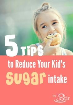 Five surprisingly painless ways to ease kids off the sugar. http://thestir.cafemom.com/big_kid/178964/reduce_kid_sugar_intake_tips
