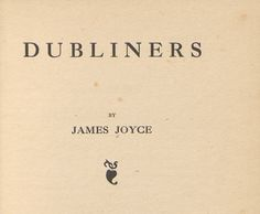 Digital Dubliners: Free, 21st Century Ways to Read Joyce's Great Story Collection on its 100th Anniversary