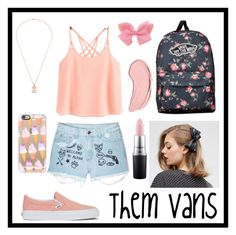 """""""#ThemVans"""" by liacarolina02 ❤ liked on Polyvore featuring Vans, Casetify, Aloha From Deer, TOUS, ASOS, MAC Cosmetics and NYX"""