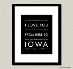 Iowa Art Print, I Love You From Here To IOWA...love that it lists all of the great cities!