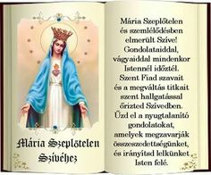 Ima Mária szeplőtelen szívéhez Prayers, Blessed, Marvel, Blessings, Books, Van, Decor, Livros, Dekoration