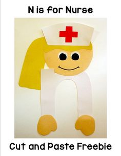 nurse = enfermera :) N is for Nurse Cut and Paste Freebie that includes patterns and directions. Letter N Activities, Preschool Letter Crafts, Alphabet Letter Crafts, Abc Crafts, Preschool Projects, Classroom Crafts, Preschool Activities, Preschool Kindergarten, Letter Art