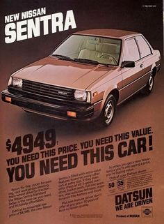 1982 Nissan Sentra Ad - this car has come a long way. Nissan Sentra, Nissan Sunny, New Nissan, Vintage Advertisements, Vintage Ads, Radios, Nissan Infiniti, Car Brochure, Old School Cars