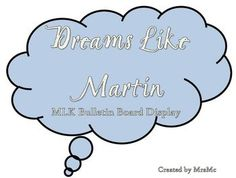 Celebrate Martin Luther King, Jr. Day on January 16th with this bulletin board display for the inside or outside of your classroom. Your students w...