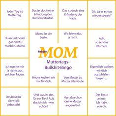 Alle Jahre wieder und immer fallen die gleichen Sätze. Wetten? Unser Bullshit-Bingo zum Muttertag!