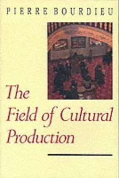 the field of cultural production essays on art and literature pdf