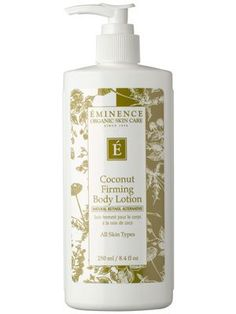 Super-hydrating Eminence Organic Skin Care Coconut Firming Body Lotion soothes dry skin with a blend of natural oils and tones with anti-aging ingredients