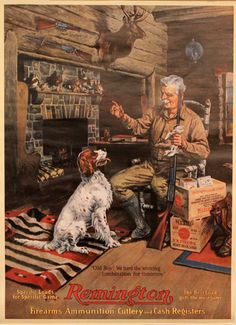 ~~Vintage~Remington Advertisement~Rare~Man With Dog~ Hunting Painting, Hunting Art, Hunting Dogs, Hunting Cabin Decor, Hunting Pictures, Deer Art, Cowboy Art, Man And Dog, Mountain Man