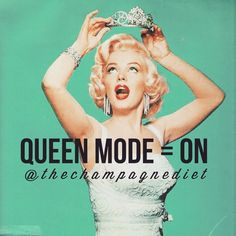 Queen mode = ON! #TheChampagneDiet