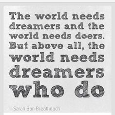 I used to be just a doer - but with the help of my team I'm becoming more of a dreamer which is making my doing even more amazing #dreambig ...