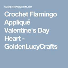 Crochet Flamingo Appliqué Valentine's Day Heart - GoldenLucyCrafts