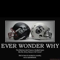 Semper fi. but if they did wow i would love to play football again.