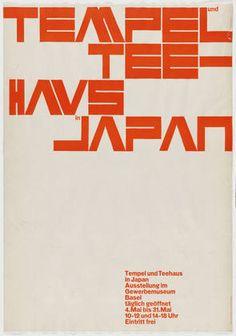 Armin Hofmann. Tempel und Teehaus in Japan, Ausstellung im Gewerbemuseum, Basel. 1957