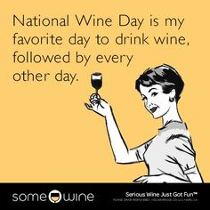 Wine Drinks, Alcoholic Drinks, Beverages, Wine Meme, Funny Wine, National Drink Wine Day, Napa Ca, Wine Quotes, Life Is Good