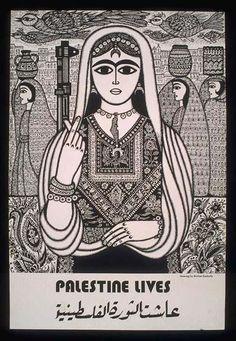 Burhan Karkoutly - 1978 English text: Palestine lives Arabic translation: The Palestinian revolution lives Palestine History, Israel Palestine, Political Posters, Elements Of Art, Vintage Travel, Drawing Reference, Art Education, Illustration, Revolution