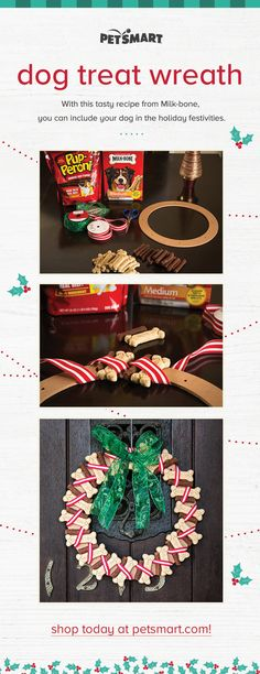 Get in the holiday spirit by decking your doors with a treat-filled wreath! It's a perfect way to greet your four-legged guests before a party or to give as an unexpected treat after a walk.