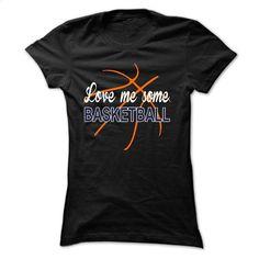 LOVE ME SOME BASKETBALL [BASKETBALL MOM] T Shirts, Hoodies, Sweatshirts - #dress shirts #cool t shirts for men. SIMILAR ITEMS => https://www.sunfrog.com/Sports/LOVE-ME-SOME-BASKETBALL-[BASKETBALL-MOM]-Ladies.html?id=60505