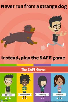 Don't run from a strange dog. Play the SAFE Dog Bite Prevention game and practice dog safety everyday. Watch the SAFE animated video and get your free SAFE dog bite prevention kit and ebook for kids.