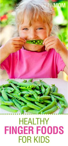 Get the Skinny on Healthy Finger Foods for Kids!!!! What are your favorite finger foods?