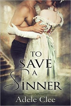 To Save a Sinner - Kindle edition by Adele Clee. Romance Kindle eBooks @ Amazon.com.
