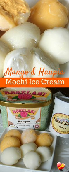 Delicious mango and haupia mochi ice cream recipe. Use your favorite ice cream to make this yummy dessert.