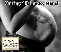 Radio Hosanna 1450 AM.  La Misionera.: Un Ángel llamado Mamá