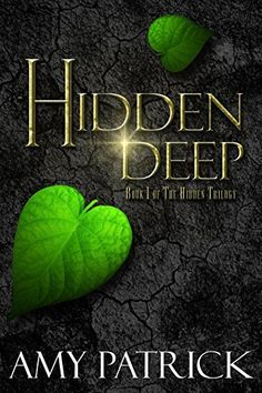 Hidden deep by amy patrick