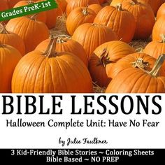 Halloween Bible NO PREP Lessons for October -Stories, Coloring, & Craftivity {No Fear}Pre-K, Kindergarten, 1st, 2ndThis teaching pack is perfect for kids' church, Sunday School, home school, Christian schools, Awanas, and more. This themed teaching pack will teach children through the use of Bible stories and Bible characters that with God, we have nothing to fear.