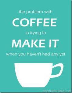 True story. #coffee