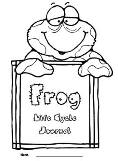 Frog Journal - Life Cycles