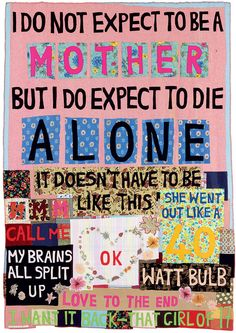 Tracey Emin, I do Not Expect To be a Mother, 2002 Textiles Collage Kunst, Protest Art, Protest Posters, Gallery Of Modern Art, Art Gallery, Sir Anthony, Personal History, A Level Art, Chef D Oeuvre