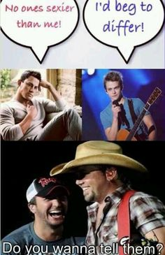 Love me some country boys, this is so funny and true