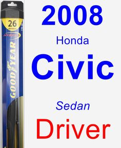 Driver Wiper Blade for 2008 Honda Civic - Hybrid