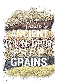 Guide to Gluten Free Ancient Grains! via @forkandbeans