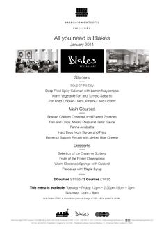 Our All You Need is Blakes menu , bookings now be taken for the 7th January onwards.