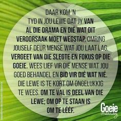Haal asem so dan en wan. Prayer Quotes, Words Quotes, Sayings, Uplifting Quotes, Positive Quotes, Insanity Quotes, Inspiration For The Day, Afrikaanse Quotes, Special Words