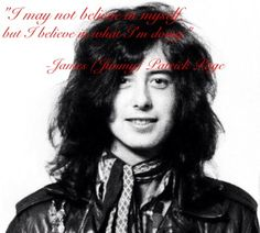 A quote from Jimmy Page