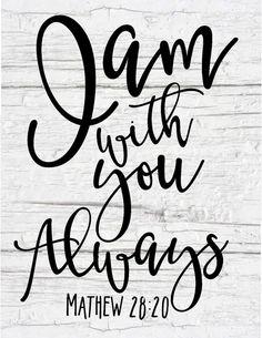 I am with you always Mathew bible verse Scripture Verses, Bible Verses Quotes, Bible Scriptures, Faith Quotes, Healing Scriptures, Healing Quotes, Heart Quotes, Tattoo Scripture, Positive Scripture