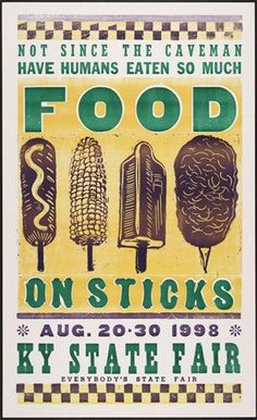 Food on a stick- definite county fair food