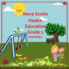 Nova Scotia Health Education Grade 1 Activities follows the new 2015 Health Curriculum. Please check preview for a better look! This resource has been created to facilitate the task of teaching the required outcomes in Health Education.