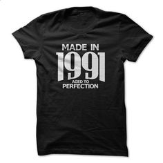 Made in 1991 - Aged to Perfection - #black sweatshirt #funny graphic tees. ORDER NOW => https://www.sunfrog.com/Birth-Years/Made-in-1991--Aged-to-Perfection.html?60505