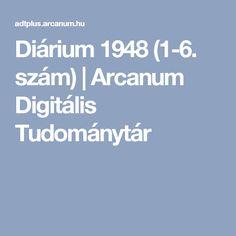 Diárium 1948 (1-6. szám)   Arcanum Digitális Tudománytár