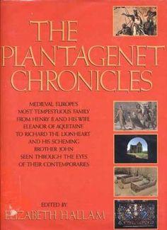 The Plantagenet Chronicles by Elizabeth Hallam