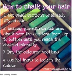 Chalk Hair!  Fun girl time! I wonder if it washes out??? I would definitely do this.